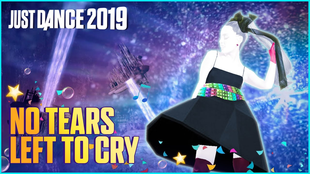 Just Dance 2019 No Tears Left To Cry By Ariana Grande Fanmade Mashup Collab