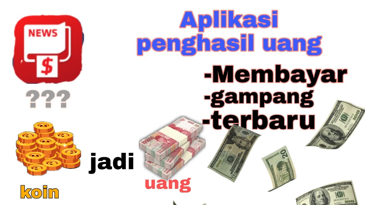Aplikasi penghasil uang terbaru,membayar&gampang koin bisa ...