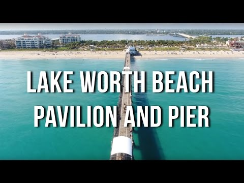 Lake Worth Pavilion, Beach and Pier Virtual Tour in 4K