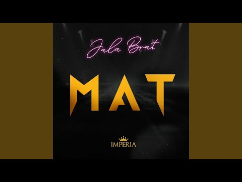MAT - Jala Brat - Topic
