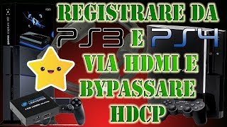 COME REGISTRARE GAMEPLAY DA PS3/PS4/XBOX - GUIDA/TUTORIAL