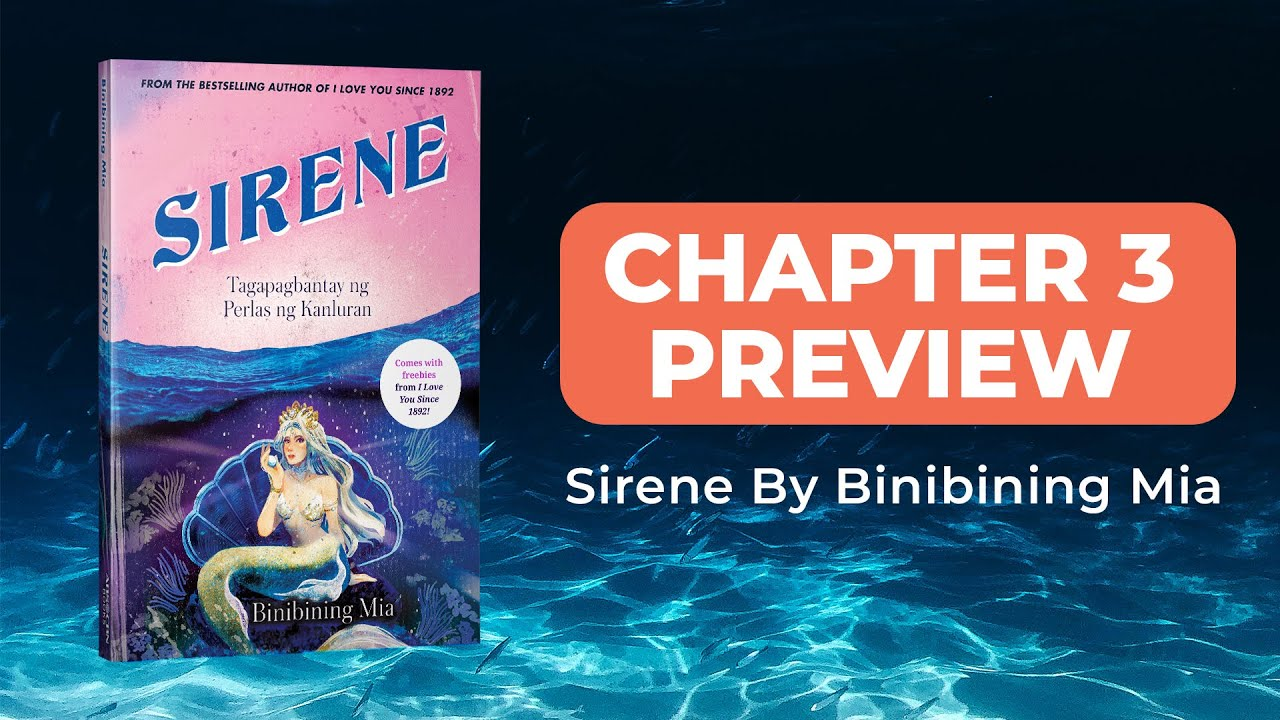 Chapter Preview: Sirene by Binibining Mia - Chapter 3