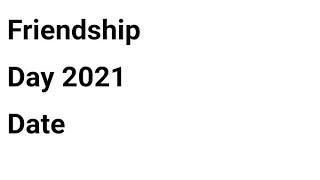 Friendship day 2021 date