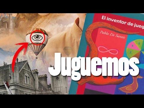 El inventor de juegos por Pablo de Santis