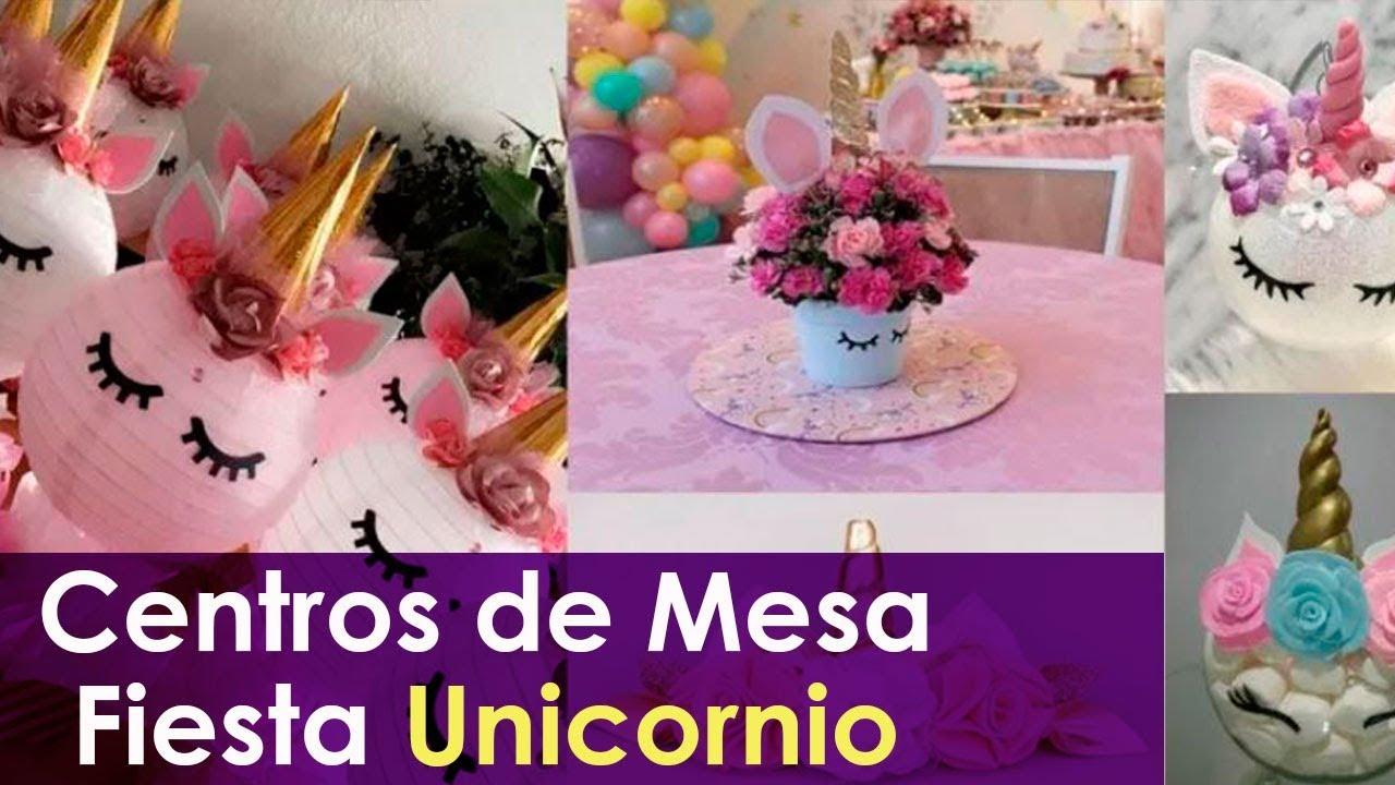 Centros De Mesa Fiesta Unicornio Youtube