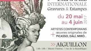 1ére Biennale internationale Gravures & Estampes. 20 mai - 4 juin 2017