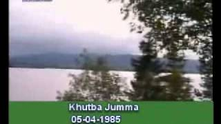 Khutba Jumma:05-04-1985:Delivered by Hadhrat Mirza Tahir Ahmad (R.H) Part 5/5