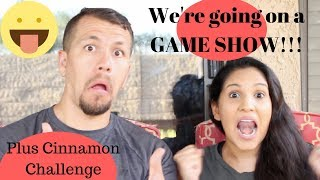 Cinnamon Challenge + We're going on a Game Show!!!