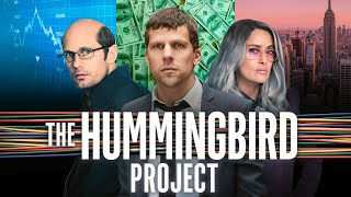 The Hummingbird Project - Official Trailer
