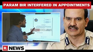 Param Bir Singh's Internal Order Accessed; Ex-Mumbai CP Passed Order To Directly Appoint Officers