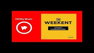 DJ Kent - Freshbreakfast Mix (17.11.2017)