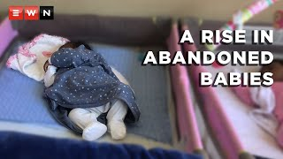South Africa is seeing a rise in the number of babies and children either being abandoned or given up for adoption by parents struggling to survive the devastating impact of COVID-19. Eyewitness News spoke to Door of Hope, an NGO helping abandoned children, and a desperate mother who almost gave up her baby for adoption.