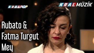 Mey - Rubato & Fatma Turgut