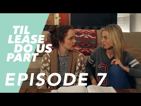 Lesbian Web Series - Til Lease Do Us Part Episode 7 (Season 2)