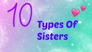 LPS: 10 Types of Sisters!