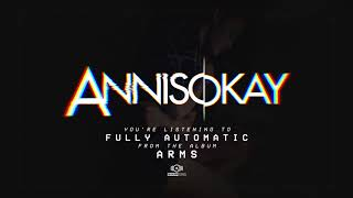 Annisokay - Fully Automatic (OFFICIAL AUDIO)