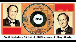 Neil Sedaka - What A Difference A Day Made