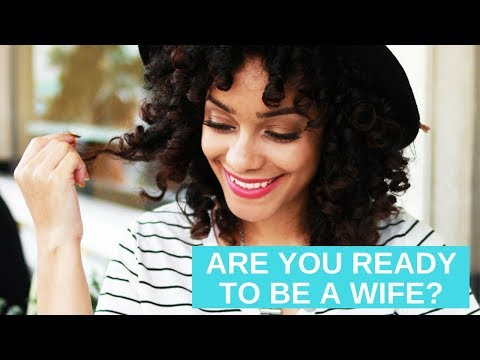 THIS IS HOW YOU CAN TELL IF YOU'RE READY TO BE A WIFE | L'amour in Christ