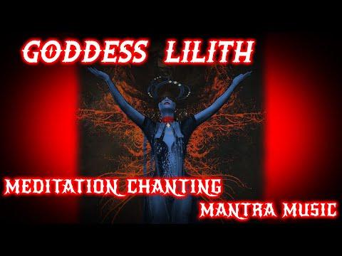 Lilith Chanting Mantra Meditation Music