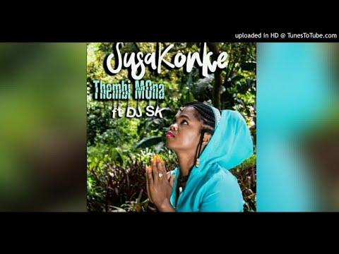 thembi-mona-feat-dj-sk---susakonke-(main-mix)
