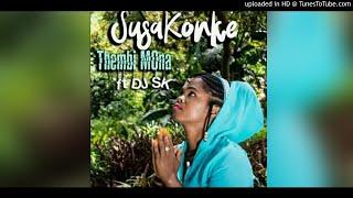 Thembi Mona Feat DJ SK - Susakonke Main Mix