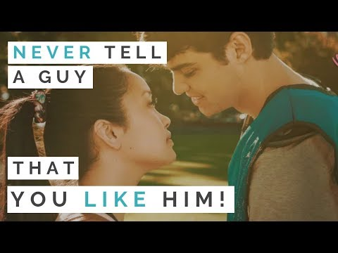 CRUSH ADVICE: Should You Tell A Guy You Like Him? Love Lessons From To All The Boys I Loved Before
