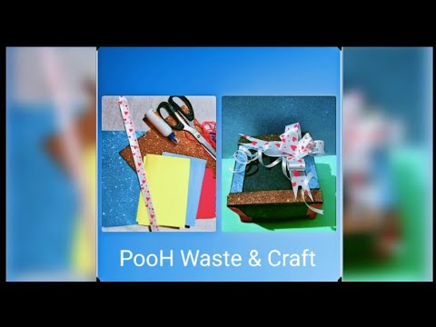 DIY Gift Box | Easy Paper Craft Idea | Handmade Gift Box | PooH Waste & Craft