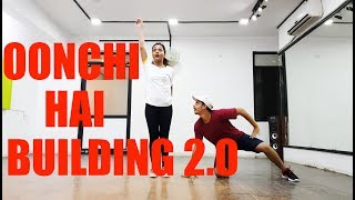 Oonchi Hai Building 2.0 Song Dance Choreography | Judwaa 2 | Varun | Jacqueline | Taapsee pannu