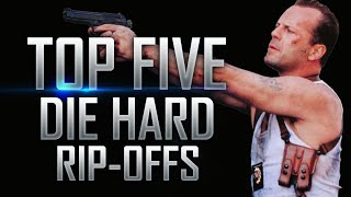 Top 5 Worst Die Hard Rip-Offs