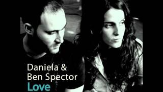 דניאלה ובן ספקטור - Daniela & Ben Spector - Life long odyssey
