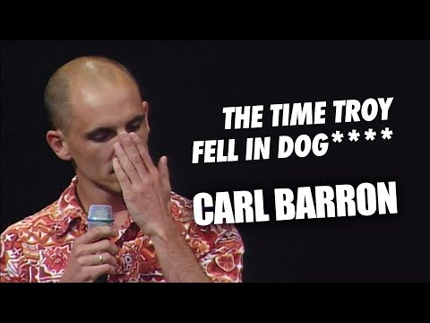 Carl Barron - That Time When Troy Fell In Dog****