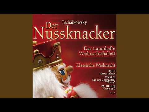 The Nutcracker, Op. 71, Act I, Tableau I: 2. March