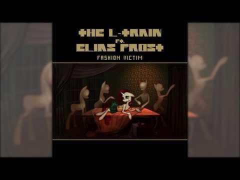 The LTrain ft. Elias Frost  Fashion Victim