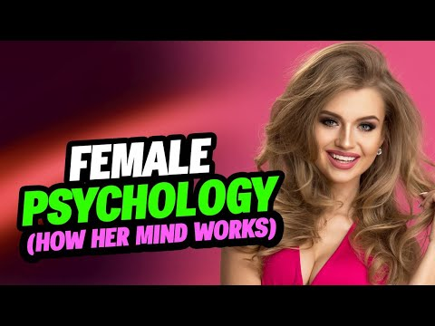 🔴 Female Psychology In Love And Attraction