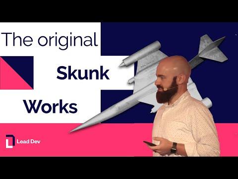 The Original Skunk Works – Nickolas Means   The Lead Developer UK 2017