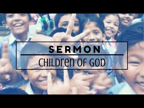 We Are ALL Children of God - Sermon - April 15, 2018