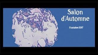 Salon d'Automne 2017 11-10-17 JOUR 1