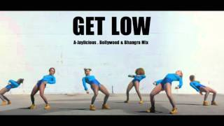 Get Low Bollywood Bhangra Mix By A Jaylicious