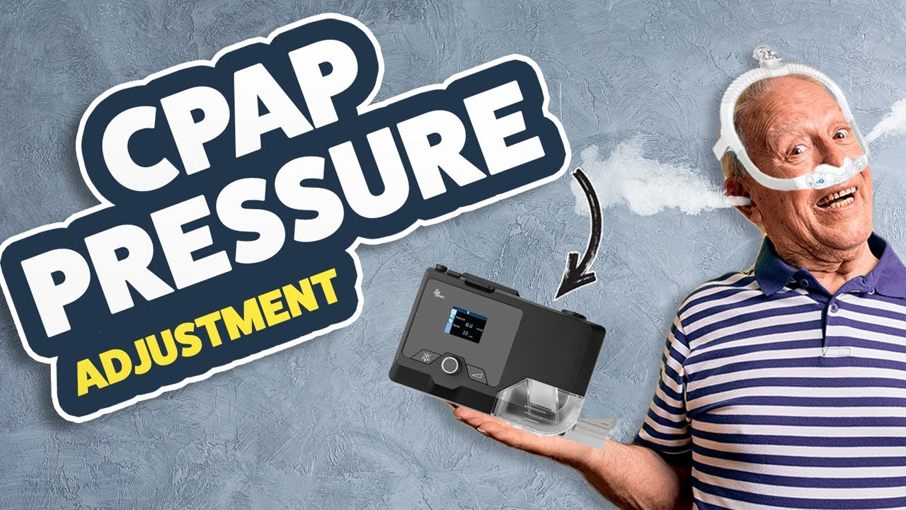 Download 📈 📉 CPAP Pressure! Too Low, Too High, Just Right. How To Adjust Your CPAP Pressure Levels