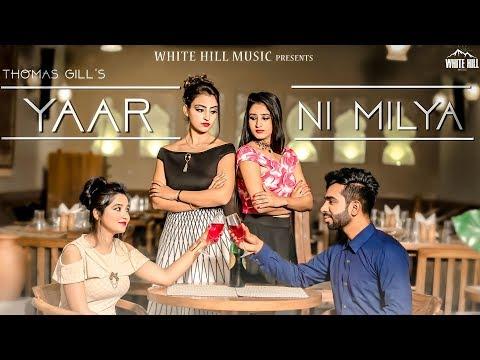Yaarr Ni Milyaa (Cover Song) Thomas Gill | New Punjabi Sad Song 2018 | White Hill Music
