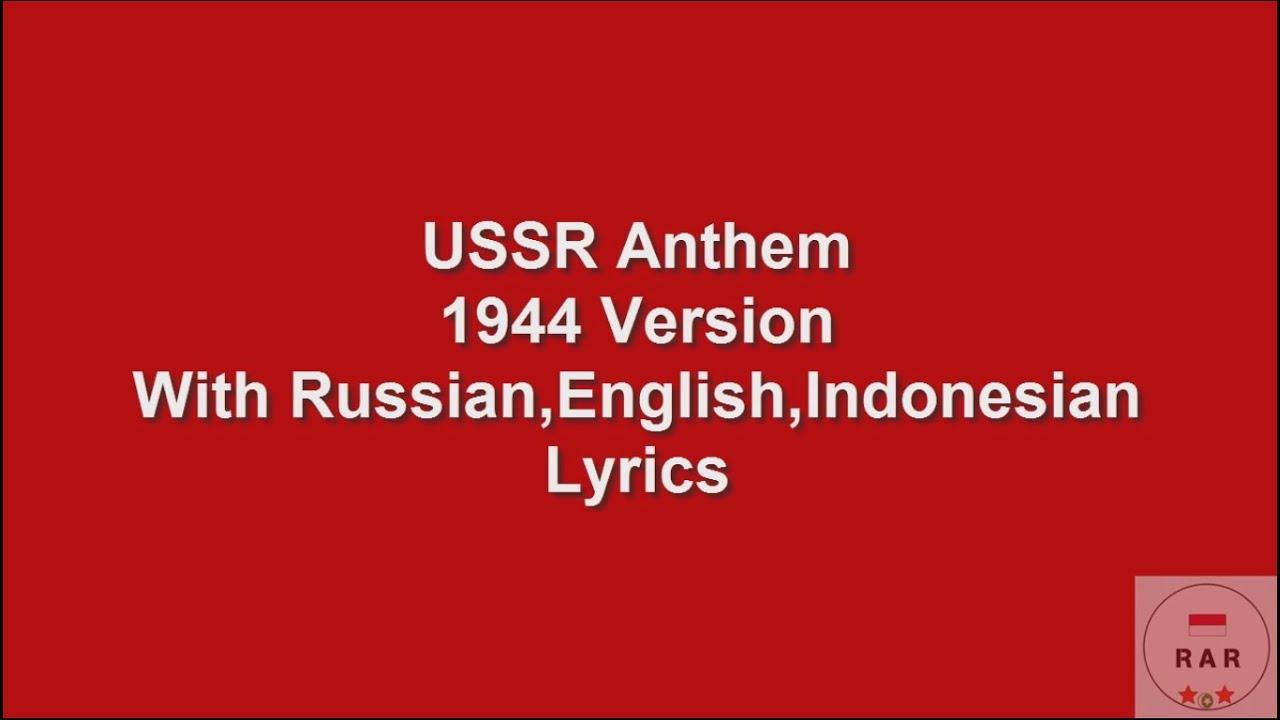USSR Anthem 1944 With Lyrics