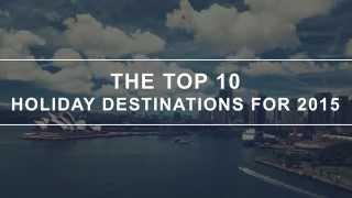 ULTIMATE TOP 10 DESTINATION HOLIDAY 2015  | NoUglyWomen.com
