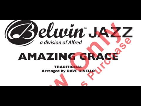 Amazing Grace Jazz Arrangement by Dave Rivello