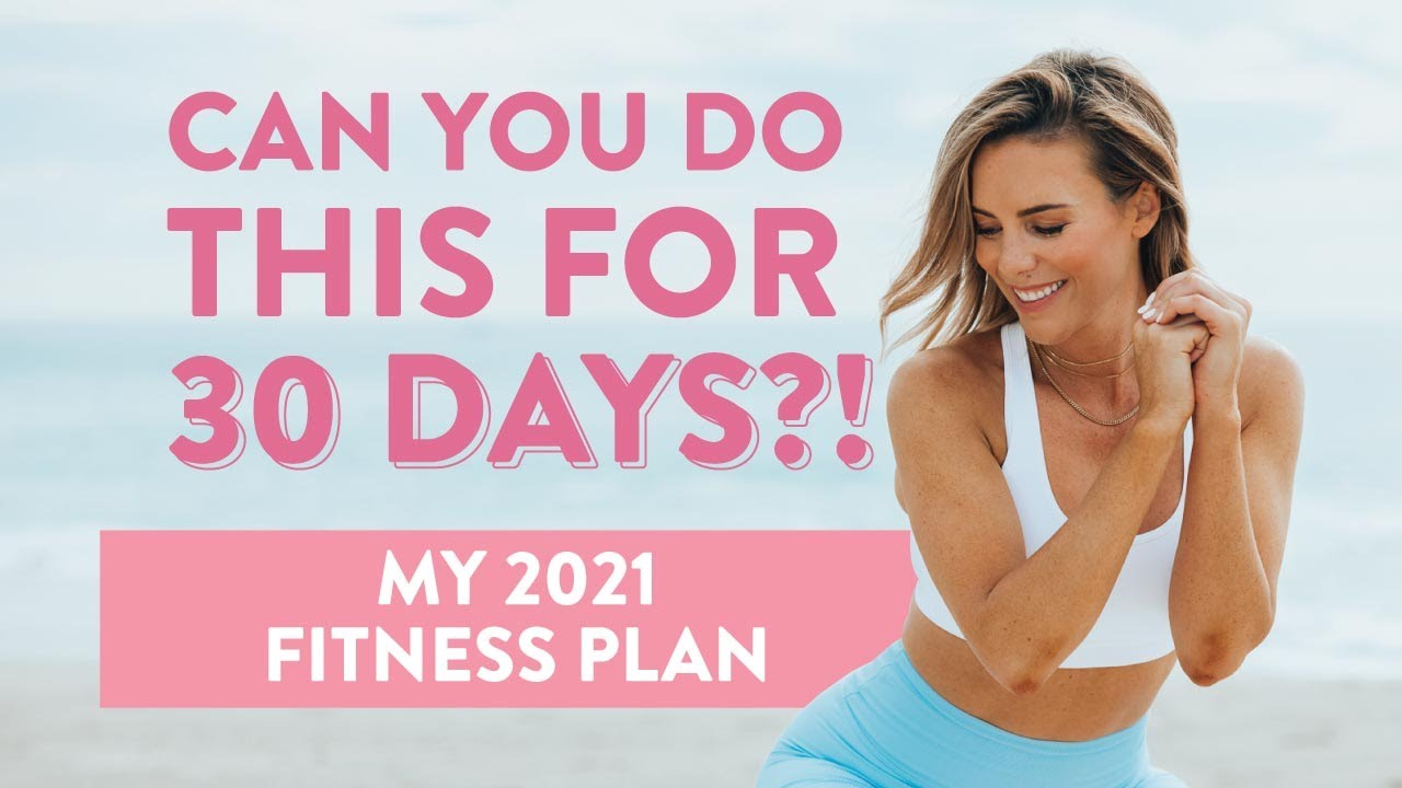 My 2021 Fitness Plan | 30-Day FREE fitness challenge!