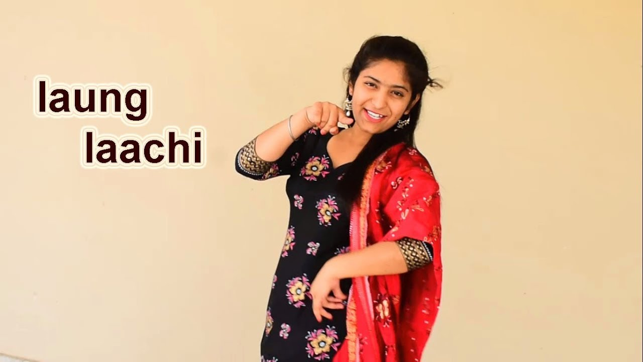 Laung Laachi song dance video - YouTube