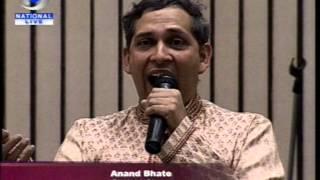 """ANAND BHATE - PERFORMING """"CHINMAYA SAKAL HRUDAYA"""""""