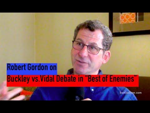 Best of Enemies  Buckley vs. Vidal Debate with Robert Gordon