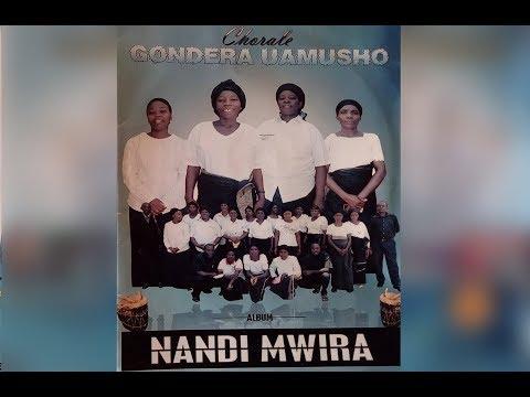 NANDI MWIRA: Kwaya GONDERA  UAMUSHO ya 8è CEPAC MULONGWE