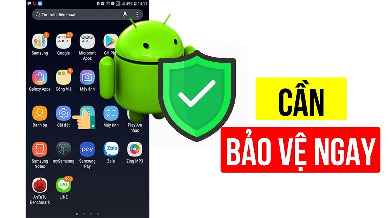 Cách chặn ứng dụng độc hại xâm nhập trên điện thoại Android