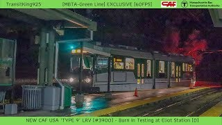 [MBTA-GREEN] EXCLUSIVE | BRAND NEW CAF Type 9 LRV #3900 in-testing @ Eliot